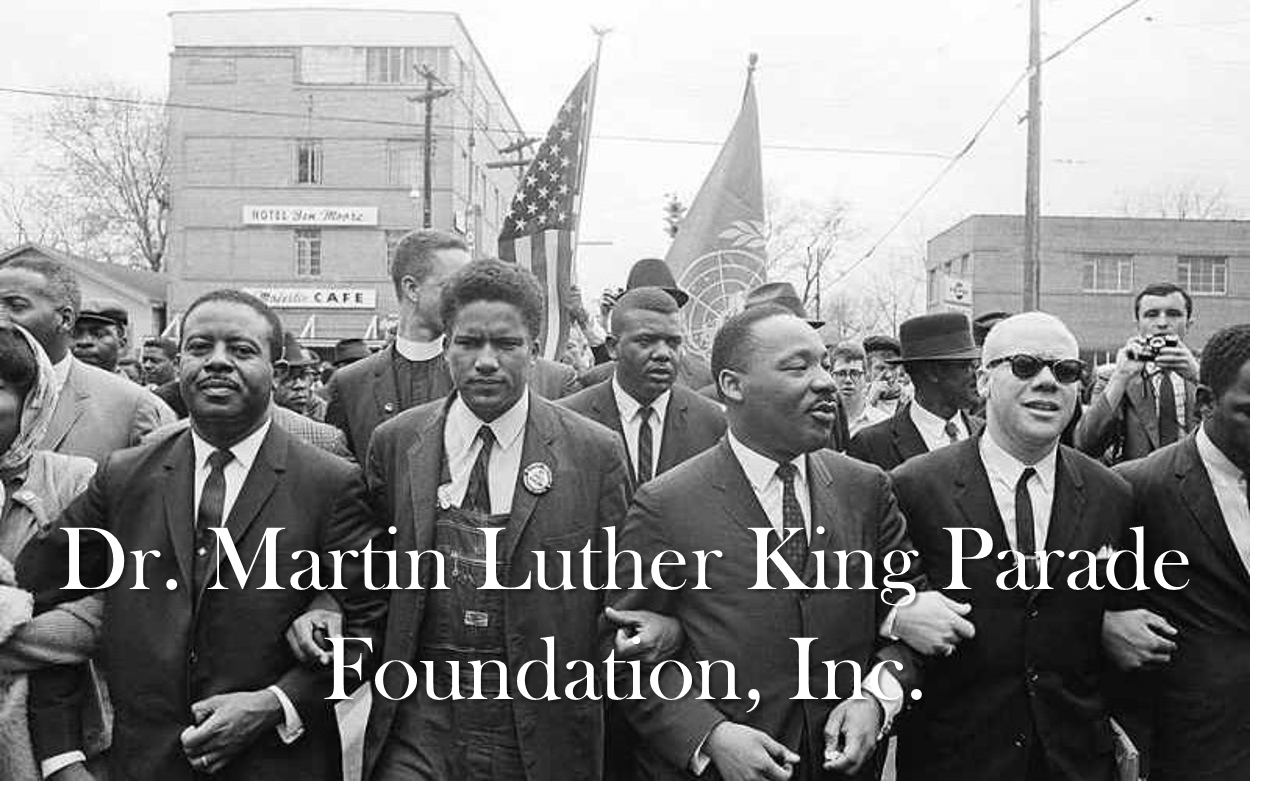 Dr. Martin Luther King Parade Foundation, Inc.